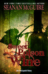 Sweet Poison Wine (Incryptid, #0.06)