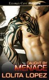 Caught by Menace (Grabbed, #2)