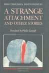 Strange Attachment and Other Stories