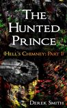 The Hunted Prince (Hell's Chimney, #1)