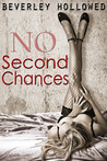 No Second Chances (Chances, #1)
