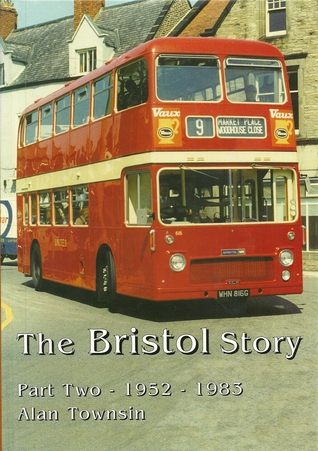 Bristol Story, The - Part Two - 1952 - 1985