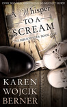 A Whisper to a Scream (The Bibliophiles #1)