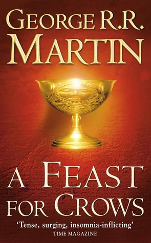 A Feast for Crows by George R.R. Martin
