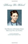 Following Her Beloved: The Memoirs of Henrietta Shuck Missionary Wife and Mother