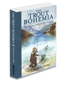 The Trout Bohemia: Fly-Fishing Travels in New Zealand