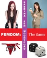 The Game (Femdom: The Game, #1)
