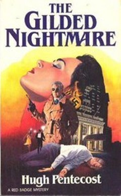 The Gilded Nightmare (Pierre Chambrun Mystery Novel, #5)