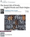 The Secret Life of Words: English Words and Their Origins
