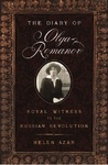 The Diary of Olga Romanov: Royal Witness to the Russian Revolution