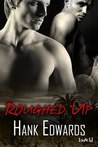 Roughed Up (Up to Trouble #3)