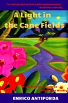 A Light in the Cane Fields