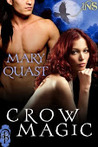 Crow Magic (Legend of the Spirit, #1)