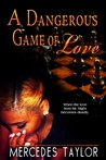 A Dangerous Game of Love