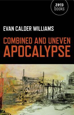 Combined and Uneven Apocalypse: Luciferian Marxism
