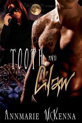 Tooth and Claw by Annmarie McKenna