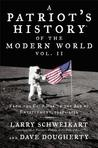 Patriot's History ® of the Modern World, Vol. II: From the Cold War to the Age of Entitlement, 1945-2012