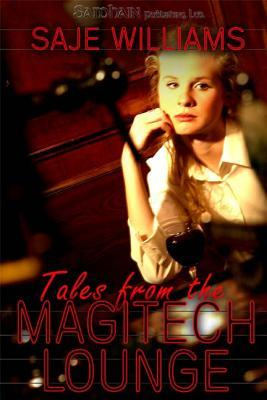 Tales from the Magitech Lounge