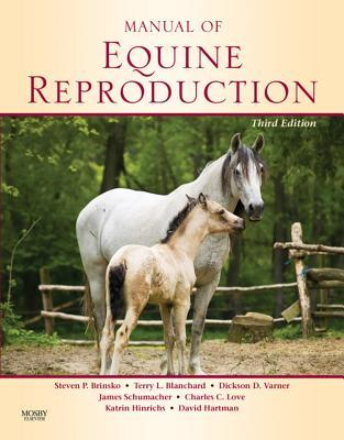 Manual of Equine Reproduction - E-Book Version to Be Sold Via E-Commerce Site