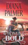 Wyoming Bold (Wyoming Men, #3)