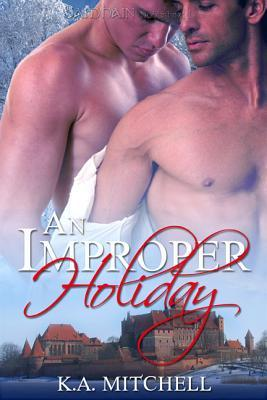 An Improper Holiday by K.A. Mitchell