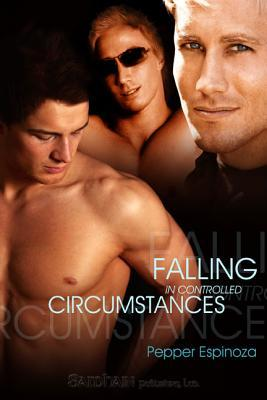 Falling in Controlled Circumstances by Pepper Espinoza
