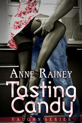 Tasting Candy by Anne Rainey
