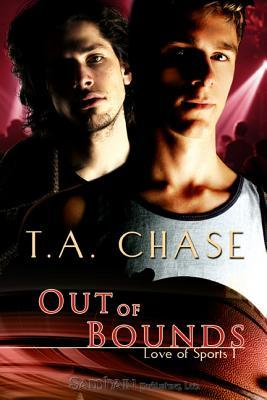 Out of Bounds by T.A. Chase