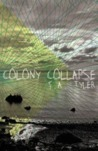 Colony Collapse