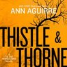 Thistle & Thorne