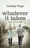 Whatever It Takes (Bold As Love, #3)