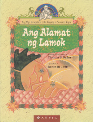 Ang Alamat ng Lamok / The Legend of the Mosquito by Severino Reyes