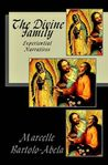The Divine Family: Experiential Narratives