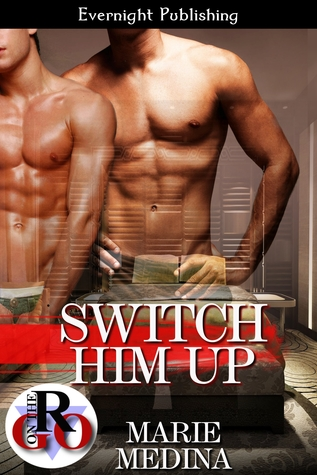 Switch Him Up (Switch Him Up #1)