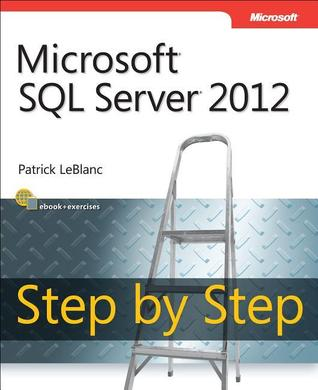 Microsoft SQL Server 2012: Step by Step