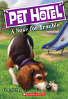 A Nose for Trouble (Pet Hotel #3)