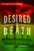 Desired to Death