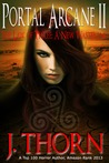 The Law of Three: A New Wasteland (The Portal Arcane Series, #2)