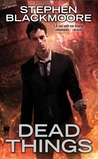 Dead Things (Eric Carter #1)