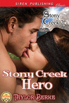 Stony Creek Hero (Stony Creek #2)