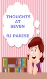 Thoughts At Three, Five and Seven