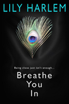 Breathe You In