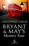 Bryant  May's Mystery Tour (Storycuts)