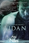 Aidan (The Awakening, #1)