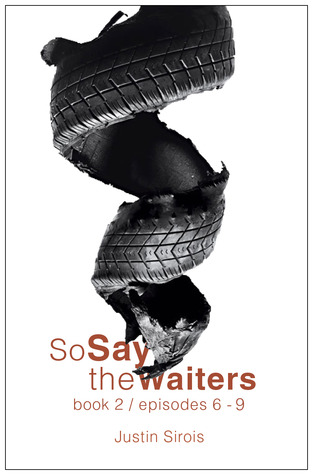 So Say the Waiters book 2 (So Say the Waiters #2)