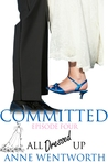 Committed, Episode 4: All Dressed Up