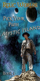 Relic Worlds: Pick Your Path Book 1 - Mystic Island (Kindle Edition)