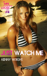 Just Watch Me by Kenny Wright