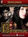 Betrothal (Time Enough To Love, #1)