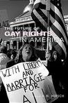 The Future of Gay Rights in America